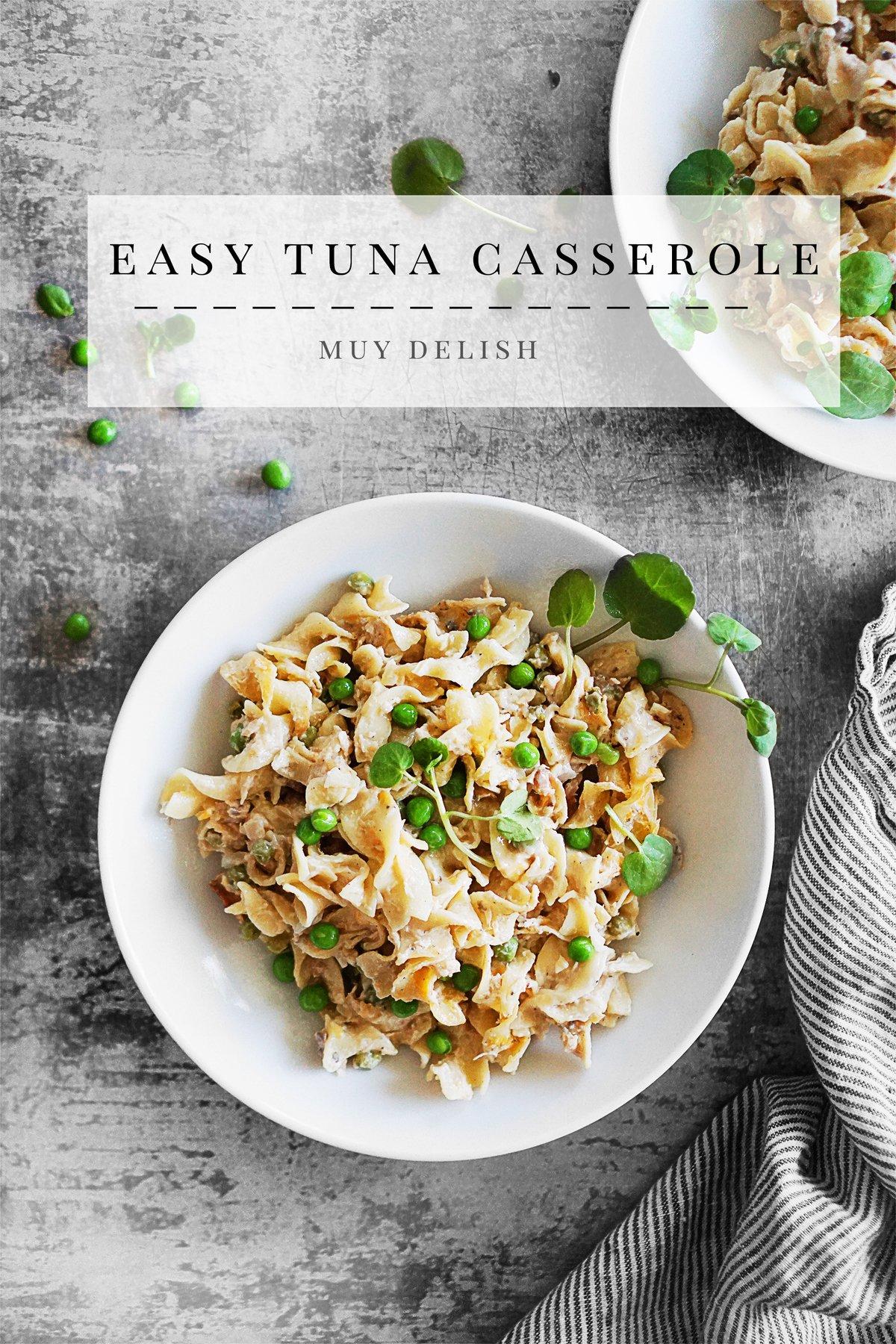 Easy Tuna Noodle Casserole Recipe Muy Delish